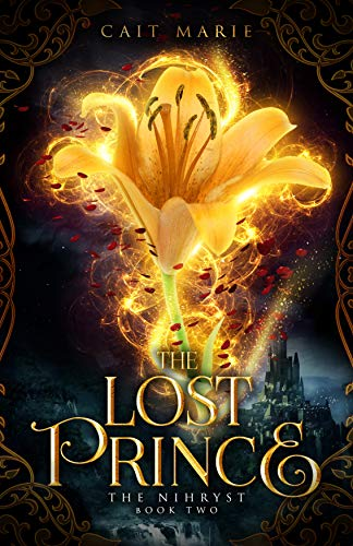 [PDF] [EPUB] The Lost Prince (The Nihryst #2) Download by Cait Marie