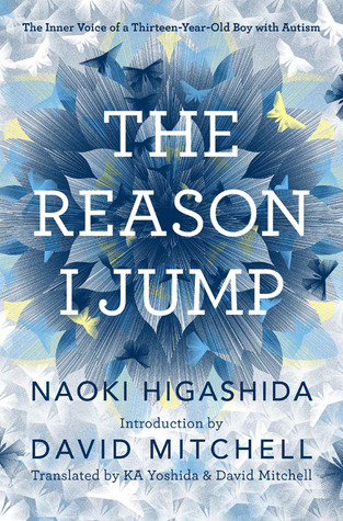 [PDF] [EPUB] The Reason I Jump: The Inner Voice of a Thirteen-Year-Old Boy with Autism Download by Naoki Higashida