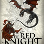 [PDF] [EPUB] The Red Knight (The Traitor Son Cycle, #1) Download