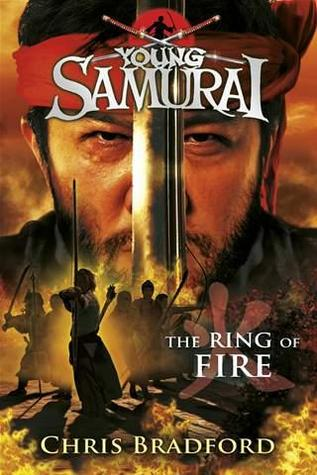 [PDF] [EPUB] The Ring of Fire (Young Samurai, #6) Download by Chris Bradford
