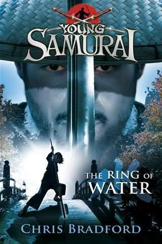 [PDF] [EPUB] The Ring of Water (Young Samurai, #5) Download by Chris Bradford