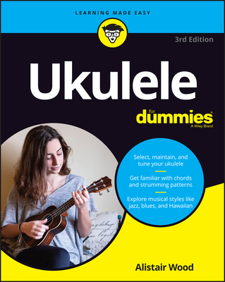 [PDF] [EPUB] Ukulele for Dummies Download by Alistair Wood