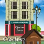 [PDF] [EPUB] Vacations and Victims (Senoia Cozy Mystery Book 10) Download