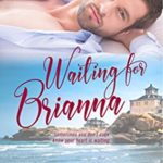 [PDF] [EPUB] Waiting for Brianna (The Waiting Game Book 1) Download