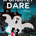 [PDF] [EPUB] A Ghostly Dare (Z and C Mysteries Book 7) Download