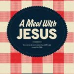 [PDF] [EPUB] A Meal with Jesus: Discovering Grace, Community, and Mission Around the Table Download