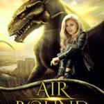 [PDF] [EPUB] Air Bound (Dragon of Shadow and Air Book 1) Download