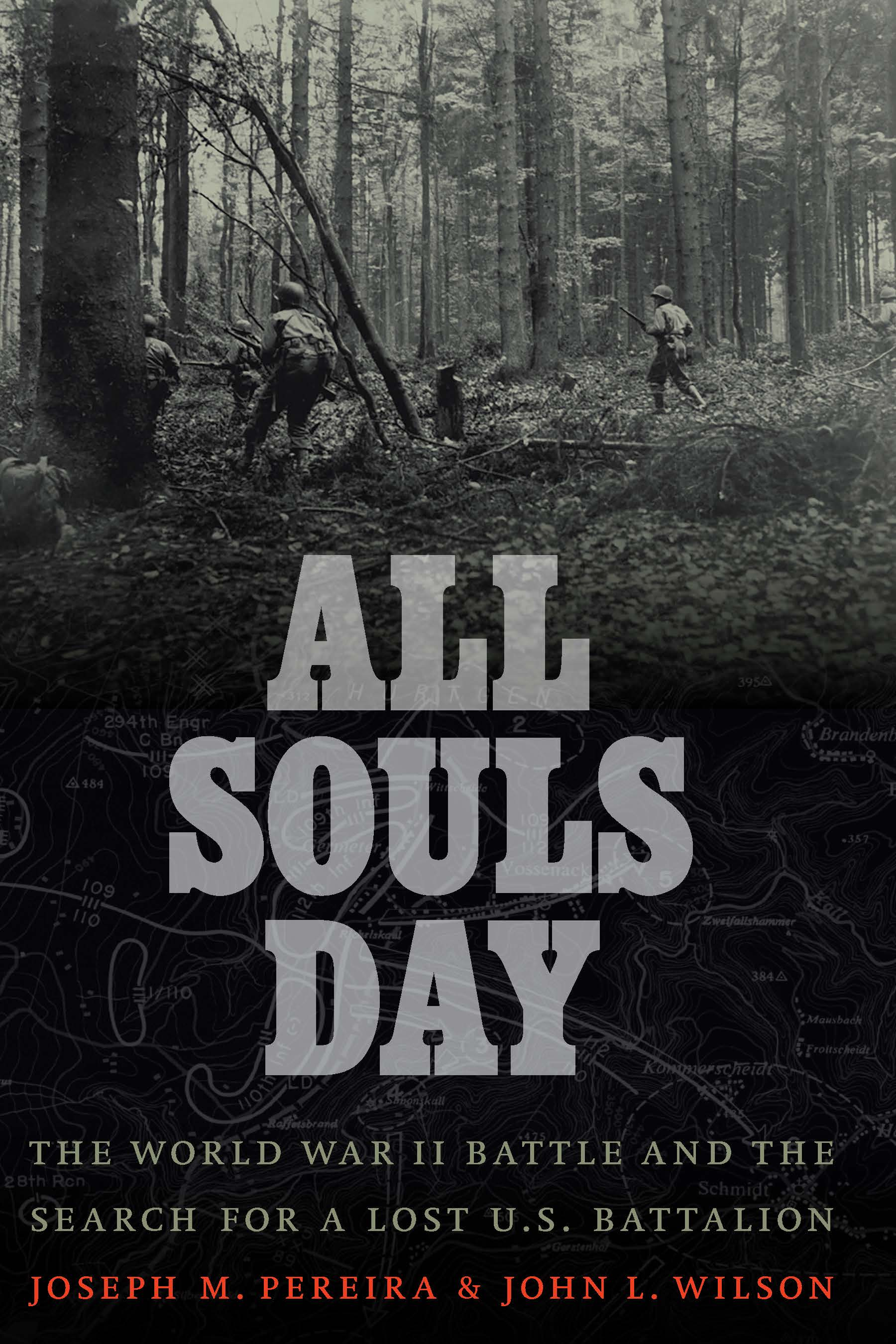 [PDF] [EPUB] All Souls Day: The World War II Battle and the Search for a Lost U.S. Battalion Download by Joseph M. Pereira