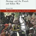 [PDF] [EPUB] Atlantic Politics, Military Strategy and the French and Indian War Download