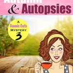 [PDF] [EPUB] Autumn and Autopsies (Connie Cafe Mystery #3) Download