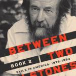 [PDF] [EPUB] Between Two Millstones, Book 2: Exile in America, 1978-1994 Download