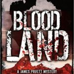 [PDF] [EPUB] Blood Land (James Pruett Mystery #1) Download