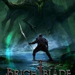 [PDF] [EPUB] Brightblade: A LitRPG Adventure (UnderVerse) Download