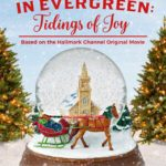 [PDF] [EPUB] Christmas in Evergreen: Tidings of Joy: Based on a Hallmark Channel original movie Download