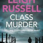 [PDF] [EPUB] Class Murder (DI Geraldine Steel, #10) Download