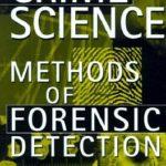 [PDF] [EPUB] Crime Science: Methods of Forensic Detection Download