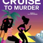 [PDF] [EPUB] Cruise to Murder (Z and C Mysteries #2) Download