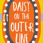 [PDF] [EPUB] Daisy on the Outer Line Download
