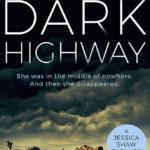 [PDF] [EPUB] Dark Highway (Jessica Shaw, #3) Download