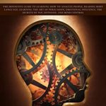 [PDF] [EPUB] Dark Psychology: The definitive guide to learning how to analyze people, reading body language, learning the art persuasion, emotional influence , the secrets of nlp, hypnosis, and mind control Download