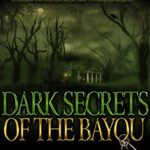 [PDF] [EPUB] Dark Secrets of the Bayou Download