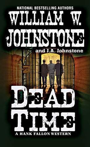 [PDF] [EPUB] Dead Time (Hank Fallon #3) Download by William W. Johnstone