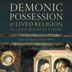 [PDF] [EPUB] Demonic Possession and Lived Religion in Later Medieval Europe Download