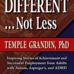 [PDF] [EPUB] Different, Not Less: Ultimate Success Stories from People with Autism and Asperger's Download