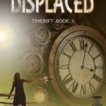 [PDF] [EPUB] Displaced (TimeRift, #1) Download