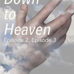 [PDF] [EPUB] Down to Heaven: Episode 2, Episode 3 Download