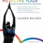 [PDF] [EPUB] Energy Medicine Yoga: Amplify the Healing Power of Your Yoga Practice Download