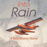 [PDF] [EPUB] Escape Into Rain: A Rick Blaine Novel Download