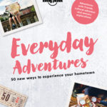 [PDF] [EPUB] Everyday Adventures: 50 new ways to experience your hometown Download
