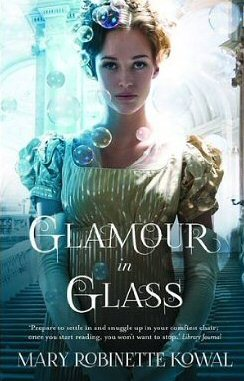 [PDF] [EPUB] Glamour in Glass (Glamourist Histories, #2) Download by Mary Robinette Kowal