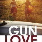 [PDF] [EPUB] Gun Love Download
