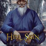[PDF] [EPUB] Hell Skin: A Book of Underrealm (Tales of the Wanderer 3) Download
