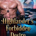 [PDF] [EPUB] Highlander's Forbidden Desire: Scottish Medieval Highlander Romance Download