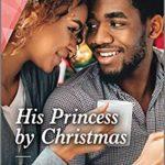 [PDF] [EPUB] His Princess by Christmas Download