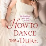 [PDF] [EPUB] How to Dance with a Duke (Ugly Ducklings, #1) Download