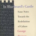 [PDF] [EPUB] In Bluebeard's Castle: Some Notes Towards the Redefinition of Culture Download