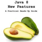 [PDF] [EPUB] Java 8 New Features: A Practical Heads-Up Guide Download