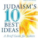 [PDF] [EPUB] Judaism's Ten Best Ideas: A Brief Guide for Seekers Download