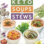 [PDF] [EPUB] Keto Soups and Stews Download