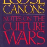 [PDF] [EPUB] Loose Canons: Notes on the Culture Wars Download