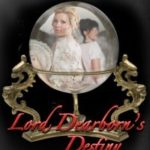 [PDF] [EPUB] Lord Dearborn's Destiny (Hiatt Regency Classics, #3) Download