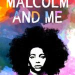 [PDF] [EPUB] Malcolm and Me: A Novel Download