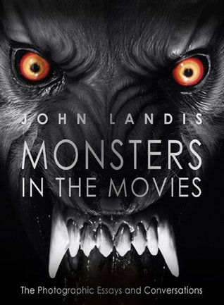[PDF] [EPUB] Monsters in the Movies Download by John Landis