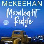 [PDF] [EPUB] Moonlight Ridge (A Coyote Wells Mystery Book 5) Download