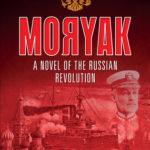 [PDF] [EPUB] Moryak: A Novel of the Russian Revolution Download