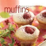 [PDF] [EPUB] Muffins: Sweet and Savory Comfort Food Download